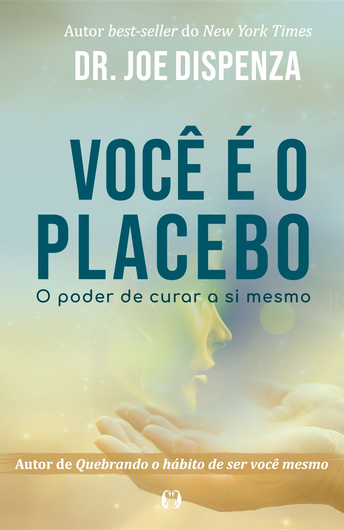 Você é O Placebo